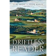 The Driftless Reader by Meine, Curt; Keeley, Keefe, 9780299314804