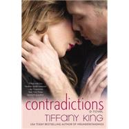 Contradictions by King, Tiffany, 9780425274804