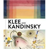 Klee and Kandinsky: Neighbors, Friends, Rivals by Barnett, Vivian Endicott; Baumgartner, Michael; Hoberg, Annegret; Hopfengart, Christine, 9783791354804