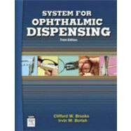 System for Ophthalmic Dispensing by Brooks, Clifford W., 9780750674805
