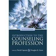 Introduction to the Counseling Profession by Capuzzi; David, 9781138684805