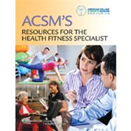 Acsm's Resources for the Health Fitness Specialist by Unknown, 9781451114805