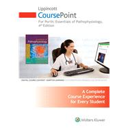 Lippincott CoursePoint for Porth's Essentials of Pathophysiology Concepts of Altered Health States by Porth, Carol M., 9781469894805
