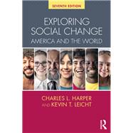 Exploring Social Change: America and the World by Harper; Charles, 9781138054806