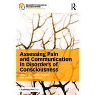 Assessing Pain and Communication in Disorders of Consciousness by Chatelle; Camille, 9781138814806