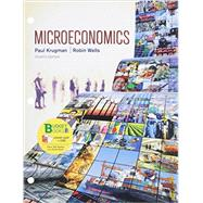 Loose-leaf Version for Microeconomics by Krugman, Paul; Wells, Robin, 9781464144806