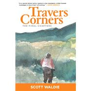 Travers Corners by Waldie, Scott, 9781632204806