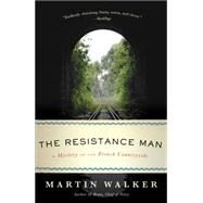 The Resistance Man by Walker, Martin, 9780345804808