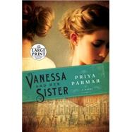 Vanessa and Her Sister by Parmar, Priya, 9780804194808