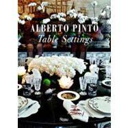 Alberto Pinto Table Settings by Pinto, Alberto, 9780847834808