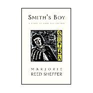 Smith's Boy by Sheffer, Marjorie Reed, 9781401064808