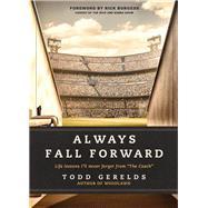 Always Fall Forward by Gerelds, Todd; Burgess, Rick, 9781496424808