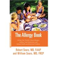 The Allergy Book by Sears, Robert W.; Sears, William, 9780316324809