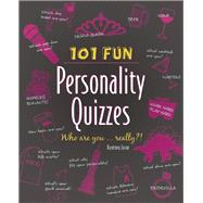101 Fun Personality Quizzes Who Are You . . . Really?! by Jason, Kourtney, 9781612434810