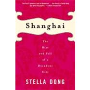 Shanghai by Dong, Stella, 9780060934811