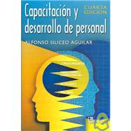 Capacitacion Y Desarrollo De Personal / Training and Personnel Development by Siliceo, Alfonso, 9789681864811