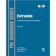 Extrusion by Wagner, John R., Jr.; Mount, Eldridge M., III; Giles, Harold F., Jr., 9781437734812