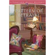 Pattern of Betrayal by Fox, Mae; Lillard, Amy, 9781573674812