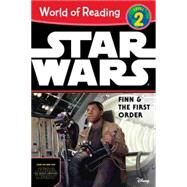 World of Reading Star Wars The Force Awakens: Finn & the First Order by LucasFilm Press; Rood, Brian, 9781484704813