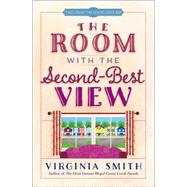 The Room With the Second-best View by Smith, Virginia, 9780736964814