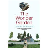 The Wonder Garden by Acampora, Lauren, 9780802124814