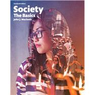 Society The Basics, Books a la Carte Edition Plus NEW MyLab Sociology  for Introduction to Sociology -- Access Card Package by Macionis, John J., 9780134244815
