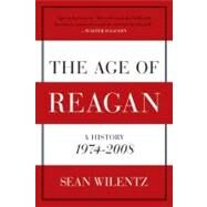 The Age of Reagan by Wilentz, Sean, 9780060744816
