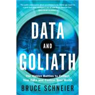 Data and Goliath by Schneier, Bruce, 9780393244816