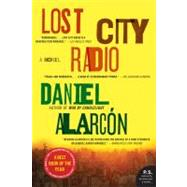 LOST CITY RADIO by Alarcon, Daniel, 9780060594817