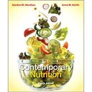 Contemporary Nutrition by Wardlaw, Gordon; Smith, Anne, 9780077354817