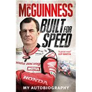 Built for Speed by McGuinness, John, 9781785034817