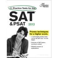 11 Practice Tests for the SAT and PSAT, 2013 Edition by PRINCETON REVIEW, 9780307944818