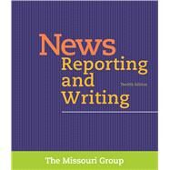 News Reporting and Writing by Missouri Group, 9781319034818