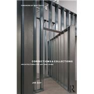 Corrections and Collections: Architectures for Art and Crime by Day; Joe, 9780415534819