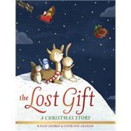 The Lost Gift by George, Kallie; Graegin, Stephanie, 9780553524819