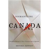 Dismantling Canada by Jeffrey, Brooke, 9780773544819