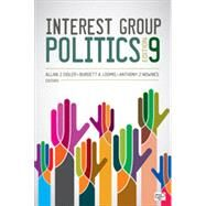 Interest Group Politics by Cigler, Allan J.; Loomis, Burdett A.; Nownes, Anthony J., 9781483374819