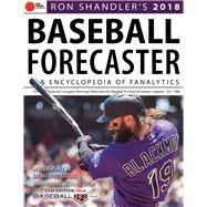 Ron Shandler's Baseball Forecaster & Encyclopedia of Fanalytics 2018 by Murphy, Ray; Hershey, Brent; Kruse, Brandon, 9781629374819