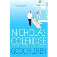 Godchildren by Coleridge, Nicholas, 9780312604820