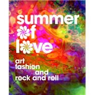 Summer of Love by D'Alessandro, Jill; Terry, Colleen; Binder, Victoria (CON); McNally, Dennis (CON); Selvin, Joel (CON), 9780520294820