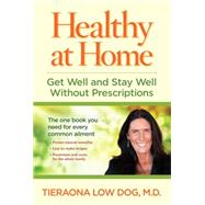 Healthy at Home by LOW DOG, TIERAONA MD, 9781426214820