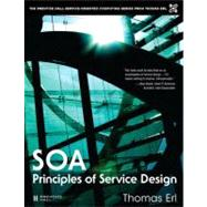 SOA Principles of Service Design by Erl, Thomas, 9780132344821