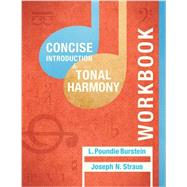 Concise Introduction to Tonal Harmony by Burstein, L. Poundie; Straus, Joseph N., 9780393264821