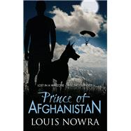 Prince of Afghanistan by Nowra, Louis, 9781743314821