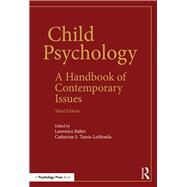 Child Psychology: A Handbook of Contemporary Issues by Balter; Lawrence, 9781848724822
