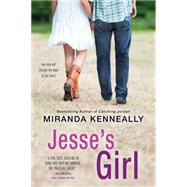 Jesse's Girl by Kenneally, Miranda, 9781402284823