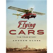 Flying Cars by Glass, Andrew, 9780618984824