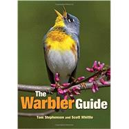 The Warbler Guide by Stephenson, Tom; Whittle, Scott; Hamilton, Catherine, 9780691154824