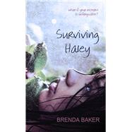 Surviving Haley by Baker, Brenda, 9781611164824