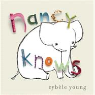 Nancy Knows by Young, Cybele, 9781770494824